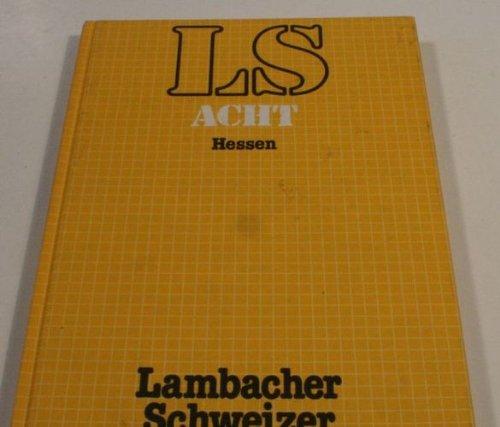 LS Mathematik - Lambacher Schweitzer Klasse 8 Hessen