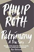 Patrimony: A True Story Pub: London: Vintage by Philip Roth(1992-04-01)