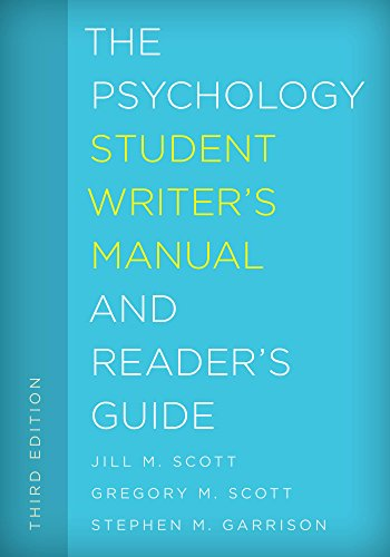 The Psychology Student Writer's Manual and Reader's Guide (The Student Writer's Manual: A Guide to R