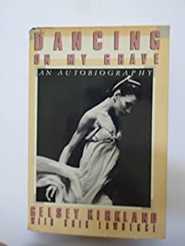 Hardcover Dancing on My Grave: An Autobiography Book