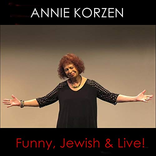 Annie Korzen: Funny, Jewish & Live! cover art