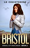 Bristol (Annals of Anacardia Book 2) (English Edition)