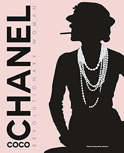 Coco Chanel: Revolutionary Woman