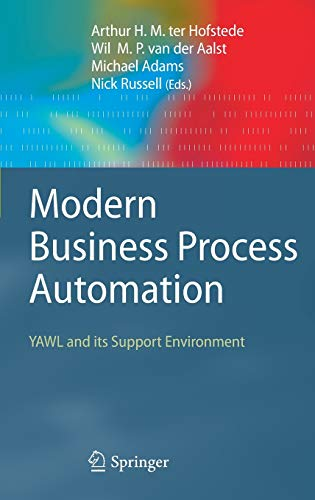 Modern Business Process Automation: YAWL and its Support Environment