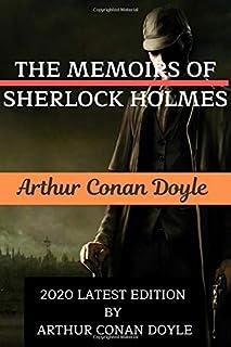 THE MEMOIRS OF SHERLOCK HOLMES: 2020 LATEST EDITION BY ARTHUR CONAN DOYLE