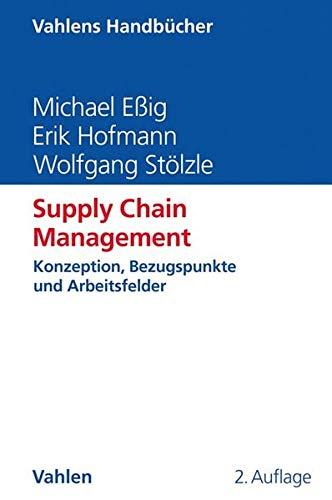Supply Chain Management (Vahlens Handbücher der Wirtschafts- und Sozialwissenschaften)