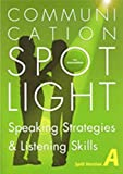 Communication Spotlight Pre-Intermediate: Part A