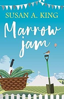 Marrow Jam by [Susan A. King]