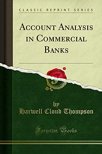 Account Analysis in Commercial Banks (Classic Reprint)
