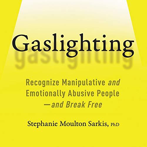 Gaslighting Audiobook By Stephanie Moulton Sarkis cover art