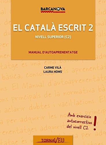 El Català escrit 2 (Materials Educatius - Català Per A Adults - Tornaveu)