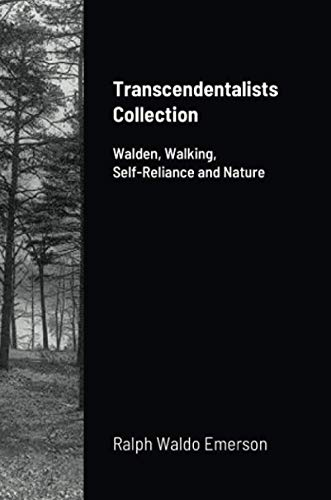 Transcendentalists Collection: Walden, Walking, Self-Reliance and Nature