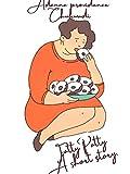 Fatty Patty: A short story (English Edition)