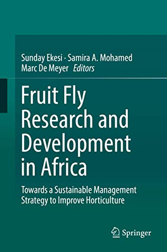 Fruit Fly Research and Development in Africa - Towards a Sustainable Management Strategy to Improve Horticulture