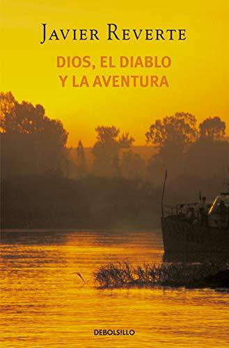 Dios, el diablo y la aventura (Best Seller)