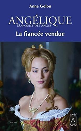 Angélique - tome 2 La fiancée vendue (ARCHIPEL) (French Edition)