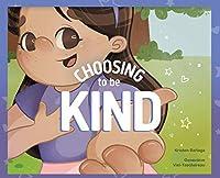 Choosing to Be Kind