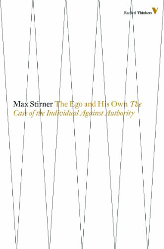 The Ego and His Own: The Case of the Individual Against Authority (Radical Thinkers) (English Edition) eBook: Stirner, Max: Amazon.es: Tienda Kindle