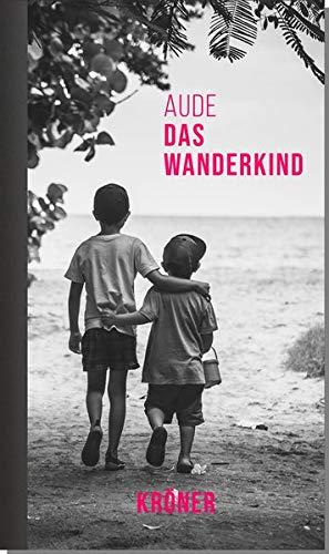 Buchseite und Rezensionen zu 'Das Wanderkind: Roman' von  Aude