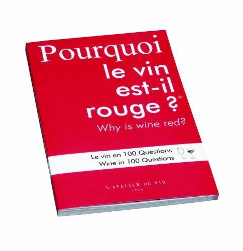 L'Atelier du Vin 056723-4 Weinbuch Pourquoi le vin est il rouge? (Warum ist Wein rot?) zweisprachig F / GB