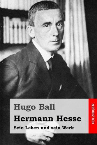 Hermann Hesse: Sein Leben und sein Werk