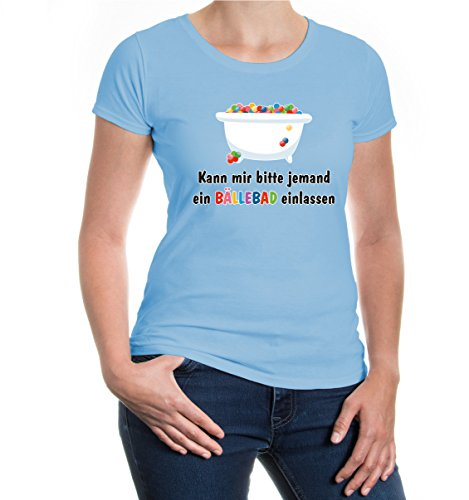 Girlie T-Shirt Kann Mir Bitte jemand EIN Bällebad einlassen-XXL-SkyBlue-z-Direct