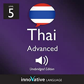 Learn Thai - Level 5: Advanced Thai, Volume 1: Lessons 1-25 audiobook cover art
