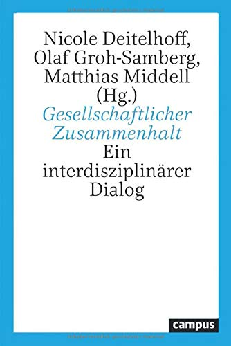 Gesellschaftlicher Zusammenhalt: Ein interdisziplinärer Dialog