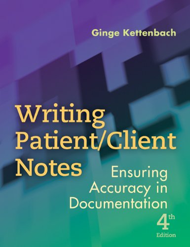 Writing Patient/Client Notes Ensuring Accuracy in Documentation