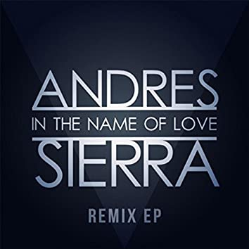 In the Name of Love (Remixes) - EP