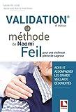 Validation - La méthode de Naomi Feil - Pour une vieillesse pleine de sagesse