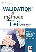 Validation - La méthode de Naomi Feil - Pour une vieillesse pleine de sagesse de Naomi Feil