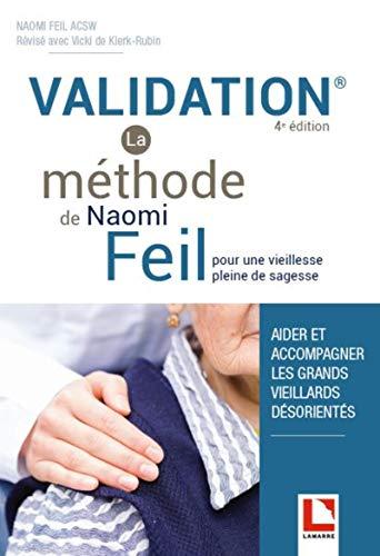 Validation - La méthode de Naomi Feil