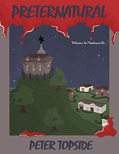 Preternatural: A psychological horror book (Preternatural Trilogy 1) by [Peter Topside]