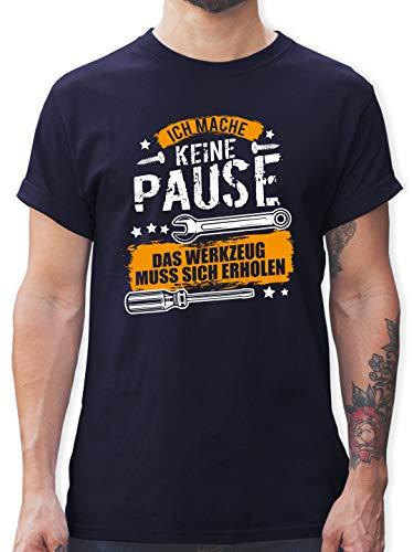 Handwerk - Ich Mache Keine Pause, das Werkzeug muss Sich erholen - M - Navy Blau - Herren t Shirt Pack - L190 - Tshirt Herren und Männer T-Shirts