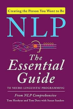 NLP  The Essential Guide to Neuro-Linguistic Programming