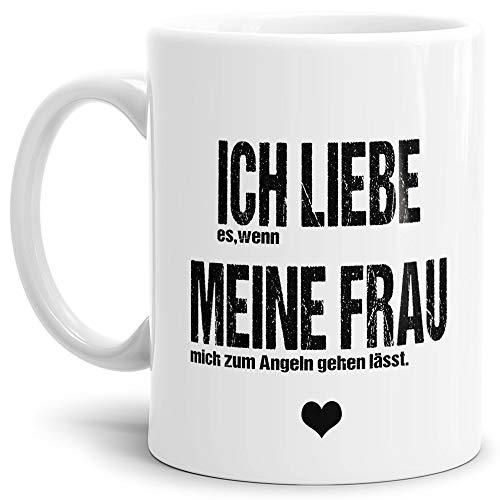 Spruch Tasse für den Mann Ich Liebe Meine Frau - Angeln/Witzig/Geschenk-Idee unter Freunden oder Kumpels/Männer-Tag/Weiss