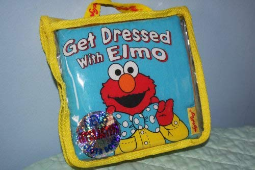Get Dressed With Elmo (Soft Play Material Book)