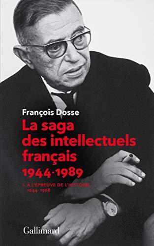 La saga des intellectuels français, I