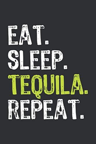 Eat Sleep Tequila Repeat (Dream Journal): Journal Notebook Dream, Kids Notebook Journal For Dreaming