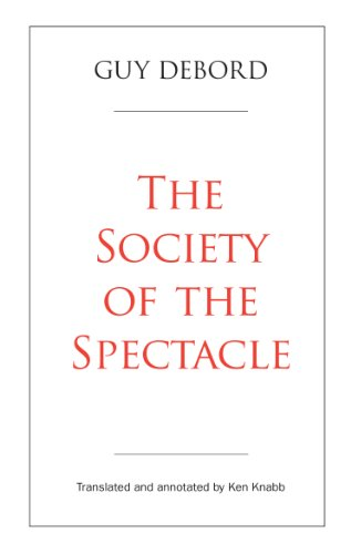 The Society of the Spectacle (English Edition)