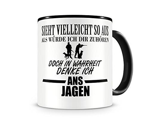 Samunshi® Ich denke ans Jagen Jagd Jäger Tasse Kaffeetasse Teetasse Kaffeepott Kaffeebecher Becher H:95mm/D:82mm schwarz