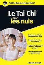 Tai Chi Poche pour les Nuls de Therese IKNOIAN