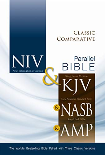 Compare Textbook Prices for NIV, KJV, NASB, Amplified, Classic Comparative Parallel Bible, Hardcover: The World's Bestselling Bible Paired with Three Classic Versions Special Edition ISBN 0025986436766 by Zondervan