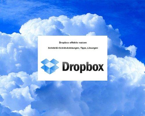 Dropbox effektiv nutzen: 4. Auflage