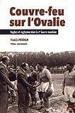 Couvre-feu sur l'ovalie : Rugbys et rugbymen dans la deuxième guerre mondiale