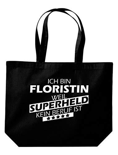 Shirtstown Beutel, Ich bin Floristin, weil Superheld kein Beruf ist, Spruch Sprüche einkaufen Logo Motiv extra große Tasche Ausbildung Beruf, schwarz