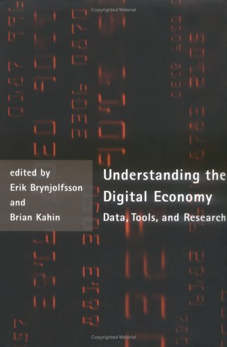 Understanding the Digital Economy: Data, Tools, and Research (The MIT Press) (English Edition)の詳細を見る