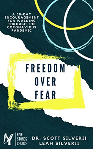 Freedom Over Fear: A 30-Day Encouragement for Walking Through the Coronavirus Pandemic (English Edition)