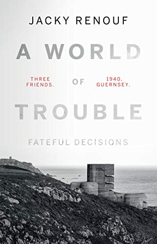 A World of Trouble – Fateful Decisions (English Edition) eBook: Renouf,  Jacky: Amazon.de: Kindle Store